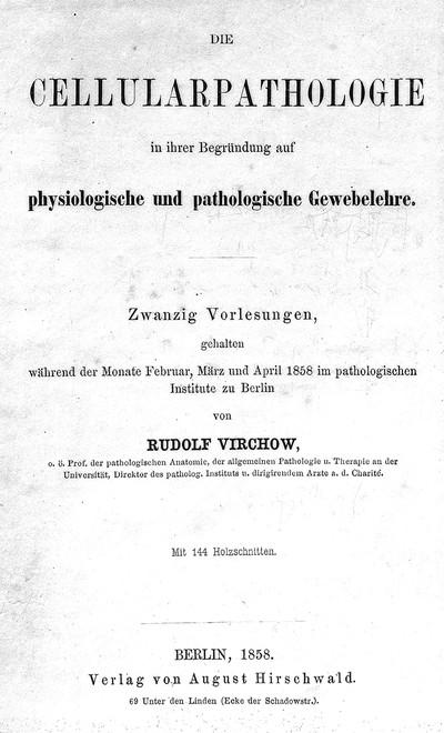 La curiosa rivoluzione cellulare di Virchow